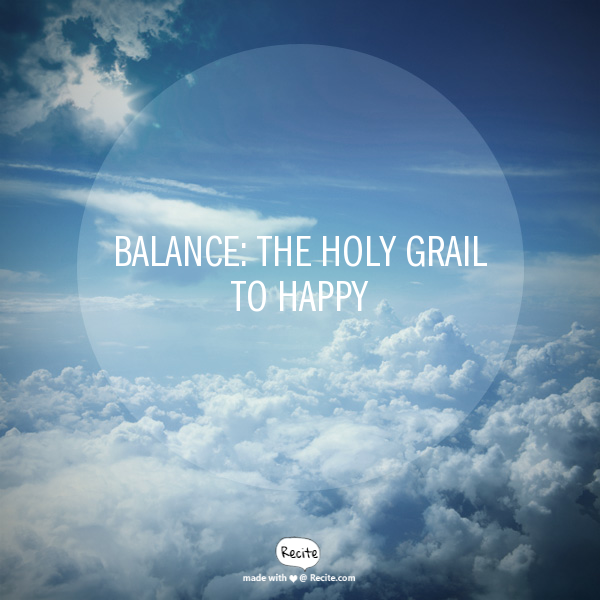 Balance_holy grail to happy